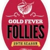 Gold Fever Follies